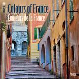 Colours of France - Couleurs de la France (English-French) - 2015 Calendar Calendars