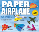 Paper Airplane Fold-a-Day - 2015 Day-to-Day Calendar Calendars