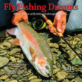 Fly Fishing Dreams - 2015 Calendar Calendars
