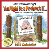 Jeff Foxworthy's You Might Be A Redneck If... - 2015 Day-to-Day Calendar Calendars