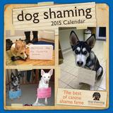 Dog Shaming - 2015 Calendar Calendars
