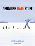 Penguins Hate Stuff - 2015 Calendar Calendars