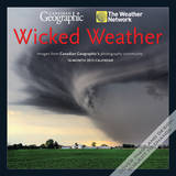 Canadian Geographic Wicked Weather - 2015 Calendar Calendars
