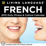 Living Language: French - 2015 Day-to-Day Calendar Calendars