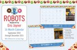 Eric Joyner Robots - 2014-15 Monthly Desk Pad Calendar Calendars