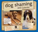 Dog Shaming - 2015 Day-to-Day Calendar Calendars