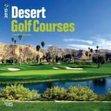 Desert Golf Courses - 2015 Calendar Calendars