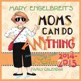 Mary Engelbreit's Moms Can Do Anything! - 2014-15 17-Month Family Calendar Calendars