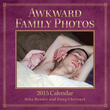 Awkward Family Photos - 2015 Calendar Calendars