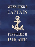 Work Like A Captain Posters by Evangeline Taylor