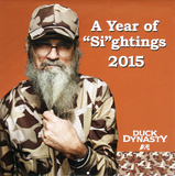 Duck Dynasty 'Si-ghtings' - 2015 Calendar Calendars