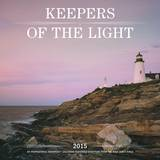 Keepers of the Light -2015 Calendar Calendars