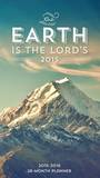 Earth is the Lord - 2015 28 Month Planner Calendars