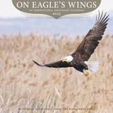 On Eagle's Wings - 2015 Calendar Calendars