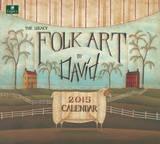 Folk Art by David - 2015 Calendar Calendars