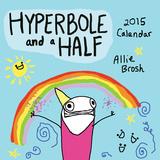 Hyperbole and a Half - 2015 Calendar Calendars