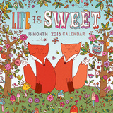 Life is Sweet - 2015 Calendar Calendars