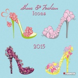 Shoes de la Mode - 2015 Calendar Calendars