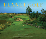 Planet Golf: Featuring the Greatest Golf Courses Around the World - 2015 Calendar Calendars