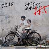 Street Art - 2015 Calendar Calendars