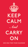 Keep Calm and Carry On - 2015 2 Year Planner Calendars