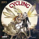 Cycling Through History - 2015 Calendar Calendriers
