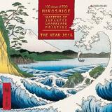 Hiroshige  Masters of Japanese Woodblock Painting - 2015 Calendar Calendars