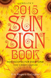 Llewellyns Sun Sign Book - 2015 Calendar Calendars