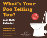 What's Your Poo Telling You - 2015 Daily Calendar Calendars