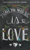 All You Need is Love - 2015 2 Year Planner Calendars