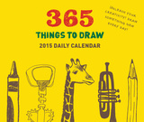 365 Things to Draw - 2015 Daily Calendar Calendars