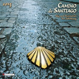 Camino de Santiago - 2015 Calendar Calendriers