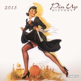 Pin Up History - 2015 Calendar Calendars
