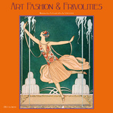 Art Fashion and Frivolities - 2015 Calendar Calendars