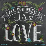 All You Need is Love - 2015 Calendar Calendars