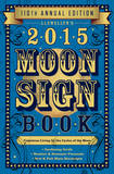 Llewellyns Moon Sign Book - 2015 Calendar Calendars