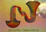 Expo Galerie Dionne Reproductions pour les collectionneurs par Julio Le Parc