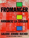 Expo 73 - Galerie Jeanne Bucher Samlertryk af Gérard Fromanger