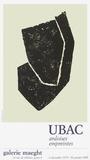 Expo Galerie Maeght 80 Reproductions pour les collectionneurs par Raoul Ubac