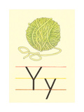 Y Is for Yarn Posters
