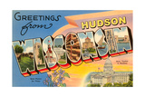 Greetings from Hudson, Wisconsin Posters