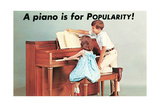 A Piano Is for Popularity Prints