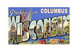Greetings from Columbus, Wisconsin Art