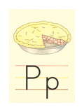 P Is for Pie Poster