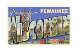 Greetings from Pewaukee Posters