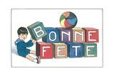 Bonne Fete, French Blocks Affiches