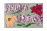 Birthday Greetings, Flowers Print
