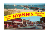 Greetings from Hyannis, Cape Cod Prints