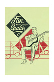 Fun with the Guitar Posters