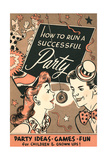 How to Run Successful Party Poster